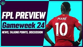 FPL GAMEWEEK 24 PREVIEW | TIME FOR TRIPLE CAPTAIN? | Fantasy Premier League Tips 2019/20