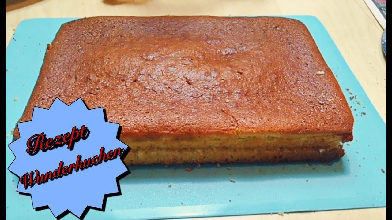 Wunderkuchen Rezept Kuchen Rezept Tortenrezept Das Kann Jeder