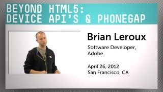Beyond HTML5: Device API