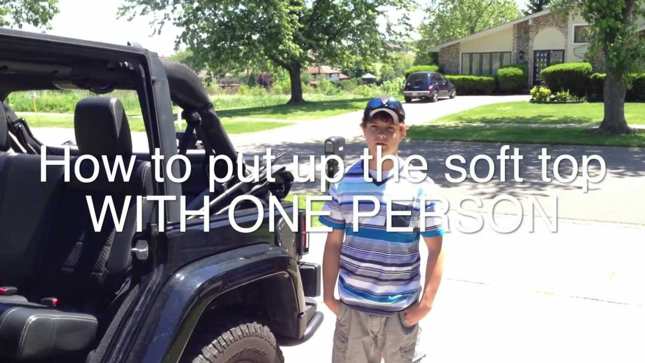 Jeep Wrangler Soft Top >> Jeep Wrangler Tutorial: How to Put the Soft Top Up *With One Person* - YouTube