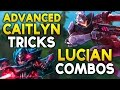 ADVANCED CAITLYN Tricks + LUCIAN COMBOS / Animation Cancelling (League of Legends)