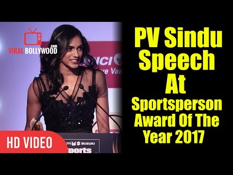 PV Sindu Speech At Sportsperson Award Of The Year 2017 | Viralbollywood