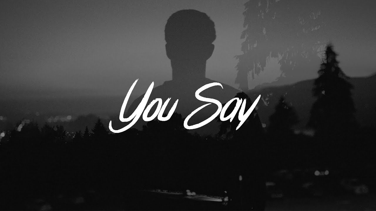 You Say Lyrics Lauren Daigle >> Lauren Daigle - You Say (Lyrics) - YouTube