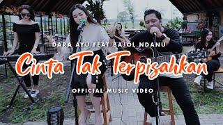 Dara Ayu Ft. Bajol Ndanu - Cinta Tak Terpisahkan (Official Reggae Version)