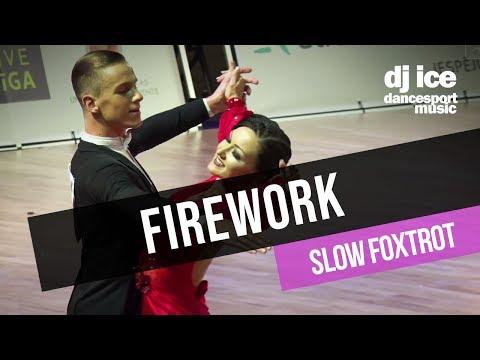 SLOW FOXTROT  Dj Ice  Firework Katy Perry