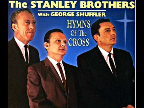 The Stanley Brothers - A Crown He Wore