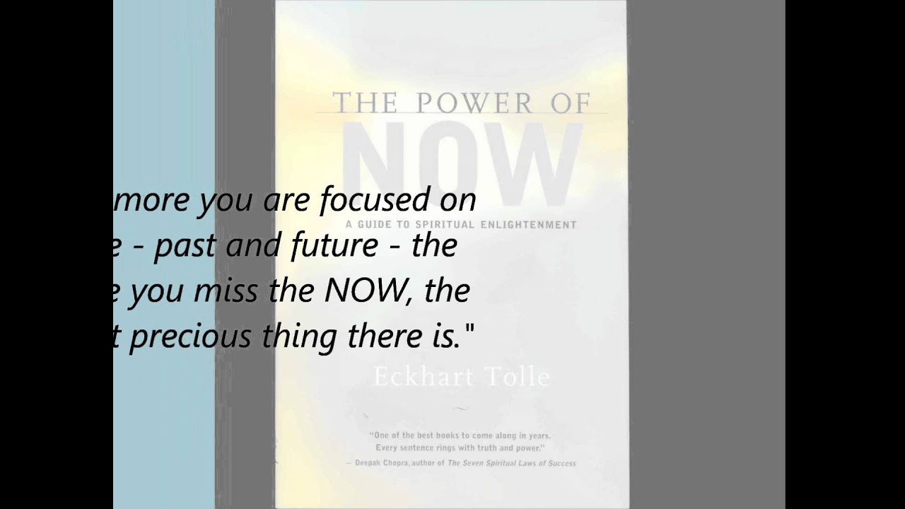 The Power Of Now Quotes Bliss Read Quotes The Power Of Noweckhart Tolle  Youtube