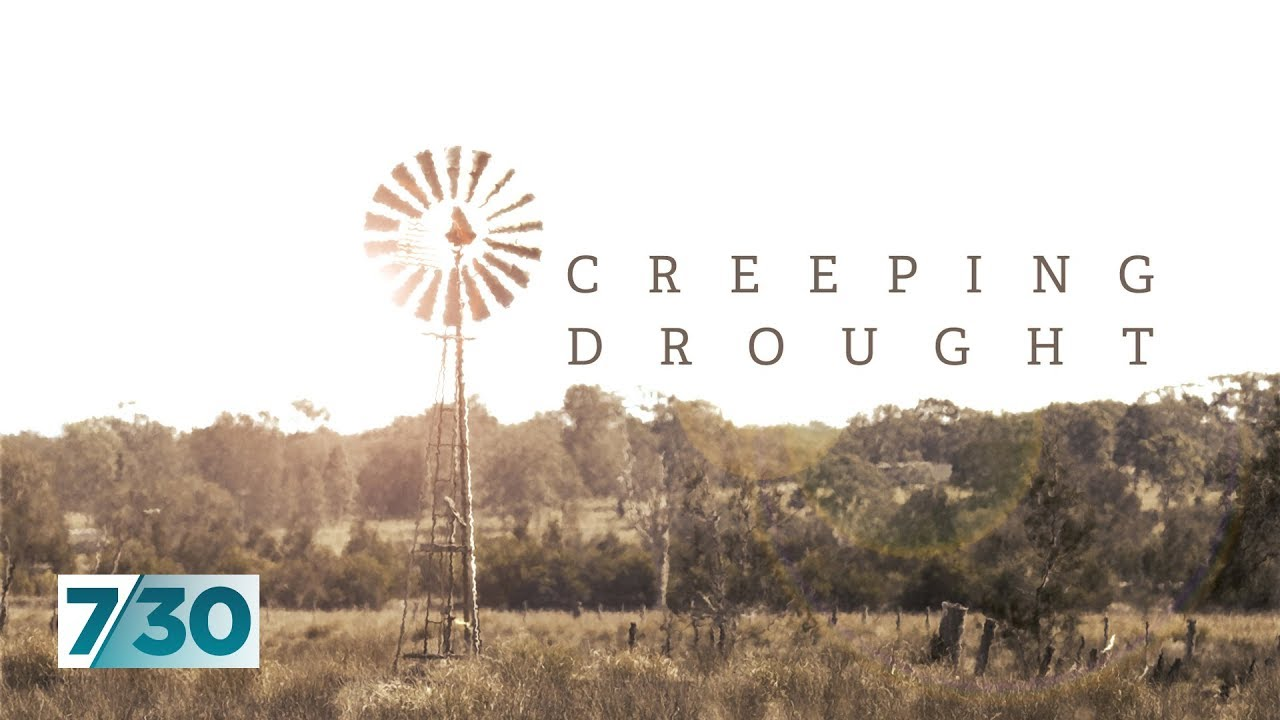 (SEPTEMBER 2019) The crippling drought is stretching into even the greenest parts of Australia | 7.3