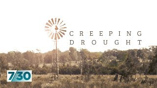 The crippling drought is stretching into even the greenest parts of Australia | 7.30