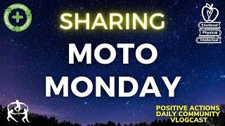 🍎 Moto Monday, Week 30😊 Sharing💡Compartir ⏰ April 12, 2021