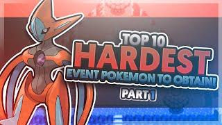 Top 10 Hardest Event Pokemon to Obtain Part 1 Feat. Supra