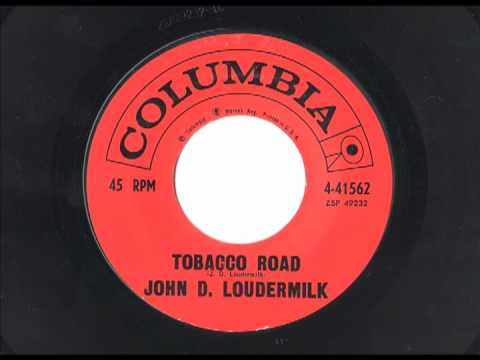 John D Loudermilk - Tobacco Road