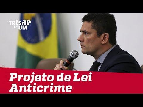 Em Brasília, Sergio Moro apresenta Projeto de Lei Anticrime