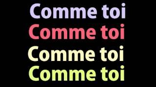 Скачать Jean Jacques Goldman Comme Toi Lyrics