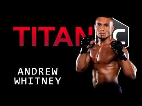 Titan FC 40: Andrew Whitney - Personality