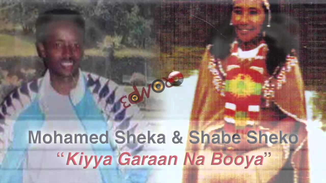 Mohamed Sheka & Shabe Sheko - Kiyya Garaan Na Booya (Oromo Music) by Oromp3