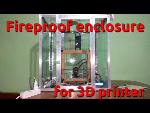 [en] Fireproof enclosure for 3D printer