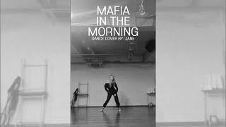 [JANE] 마.피.아. 인 더 모닝 (Mafia In The Morning) COVER