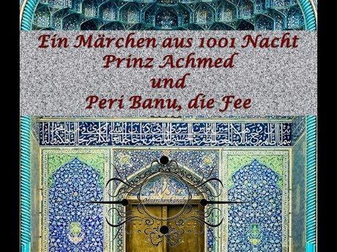 1001 Nacht - Prinz Achmed und Peri Banu, die Fee - Märchen Hörspiel