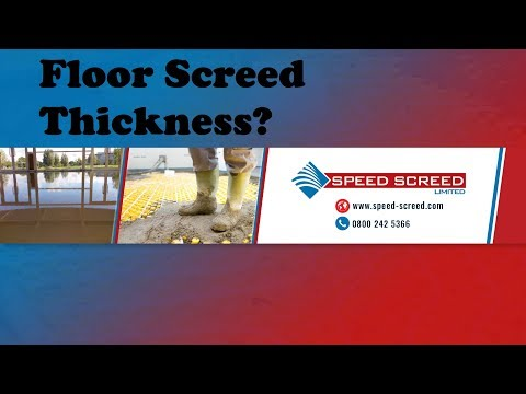 Floor Screed Thickness?