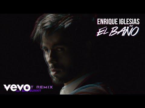 Enrique Iglesias - EL BAÑO (MVIENIGHT Remix (Audio)) ft. Bad Bunny