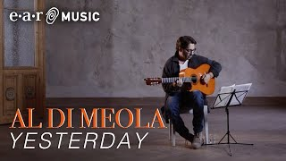 """Al Di Meola - """"Yesterday"""" - Official Music Video"""