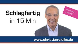 Schlagfertig reagieren? Die besten Techniken in 15 Minuten - E-Lecture // Prof. Dr. Christian Zielke