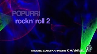 POPURRI KARAOKE Rock and Roll CESAR COSTA - ENRIQUE GUZMAN - ALBERTO VAZQUEZ