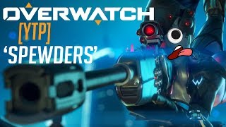 [YTP] Overwatch - Spewders