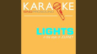 Lights (In the Style of Journey) (Karaoke Instrumental Version)