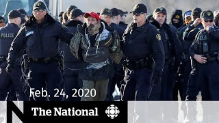 WATCH LIVE: The National for Monday, Feb. 24 — Arrests at rail blockade; Oilsands mine cancelled