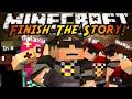 Minecraft Mini-Game : FINISH THE STORY 2!