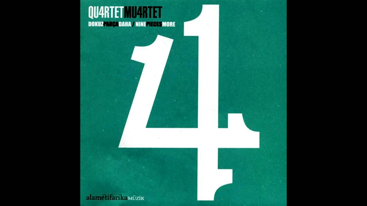 Quartet Muartet - Dokuz Parça