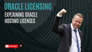 Oracle Hosting Licenses Explained