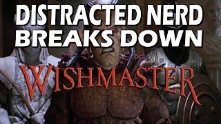 Wishmaster Breakdown