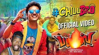 Download Chill Bro Video Song | Pattas | Dhanush | Vivek - Mervin | Sathya Jyothi Films (REACTION)