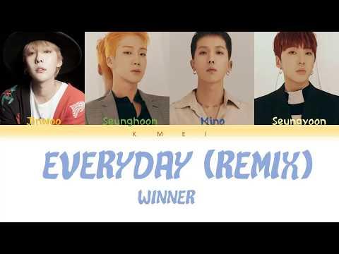 WINNER- EVERYDAY (REMIX) Lyrics [Color Coded_Han_Rom_Eng]