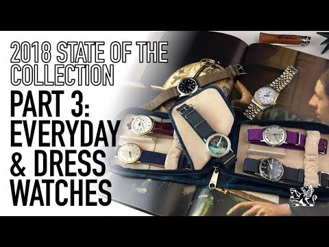 My Watch Collection 2018 Part 3 - Dress & Everyday - Audemar