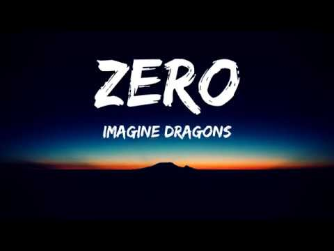Imagine Dragons - Zero(Lyrics Video)