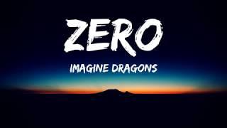 Download Imagine Dragons - Zero(Lyrics Video)