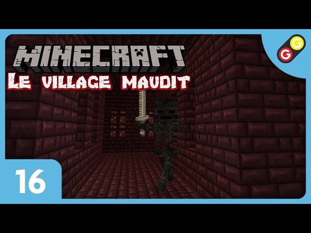 Minecraft - Le village maudit #16 On farme les têtes de Wither ! [FR]