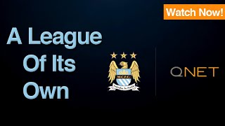 QNET and Manchester City FC - Breaking new ground [Highlights 2014]