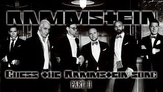 Угадай песню группы RAMMSTEIN за 10 секунд Часть 2