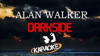 Alan Walker - Darkside (KARAOKE/Lyric Video)