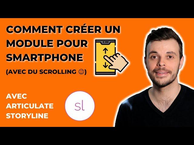 Comment créer un module e-learning pour smartphone avec défilement /scroll avec Articulate Storyline