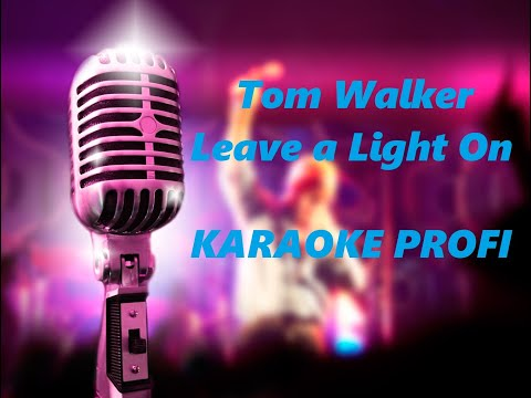 Tom Walker - Leave a Light On (Live Session) Karaoke Profi Minus Acoustic