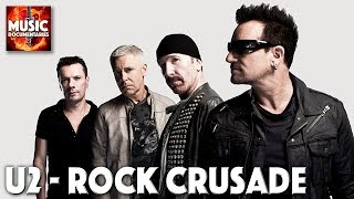 U2 - A ROCK CRUSADE | Full Documentary