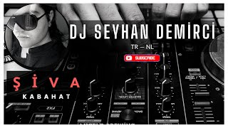 Şiva - Kabahat (Seyhan Demirci Remix) Video