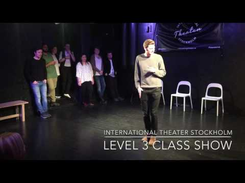International Theater Stockholm - Improv Level 3 Class Show 2016