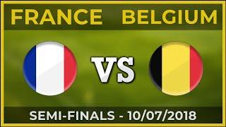 FRANCE - BELGIUM ⚽ Semi-finals - FIFA World Cup ⚽ 10/07/2018 [COMPARISON]